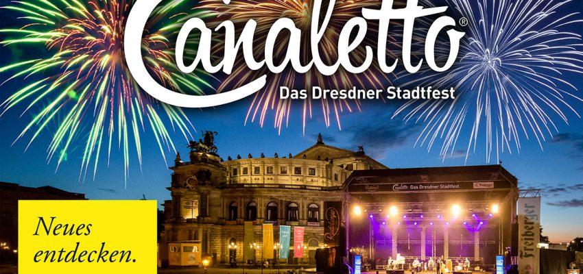 CANALETTO &#8211; Das Dresdner Stadtfest vom 17. – 19. August 2018 - Pressemitteilung - CANALETTO<sup>©</sup> – Das Dresdner Stadtfest PM Auftakt 2017